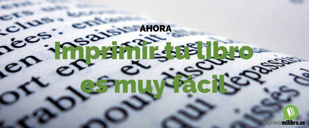 Imprimir tu libro es muy fácil con Imprimir mi libro