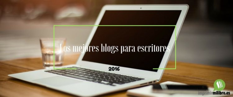 Portada de los mejores blogs para escritores del 2016